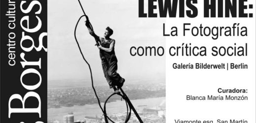 Focus – Lewis Hine, le père de la photographie documentaire au Centre Culturel Borges